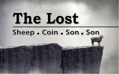The Lost Sheep * Coin * Son * Son – Part 2