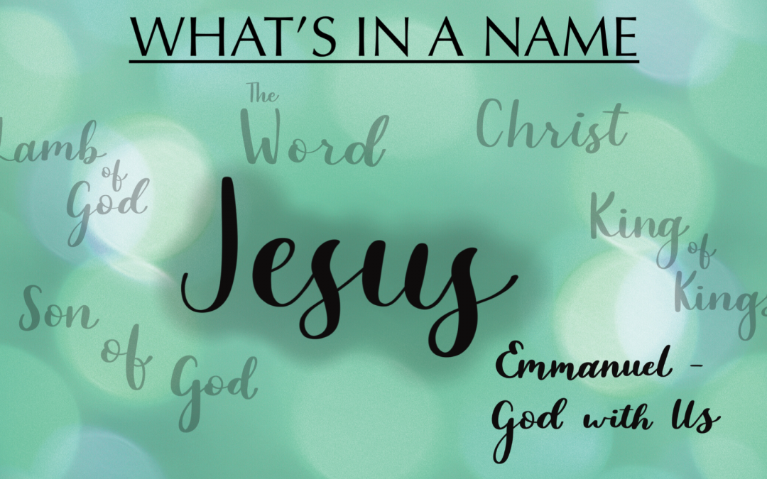 What's in a Name: Emmanuel, God With Us