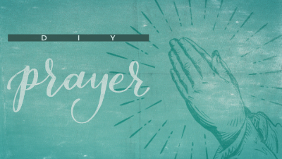 DIY Prayer