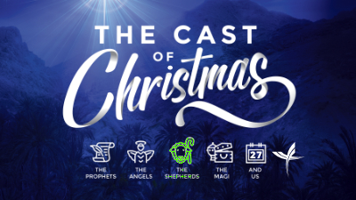 The Cast of Christmas: The Shepherds