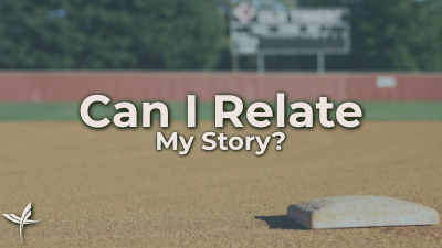 Can I Relate My Story?