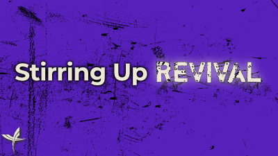 Stirring Up REVIVAL